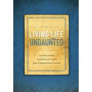 Living Life Undaunted - eBook