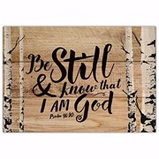 Mini Sign-Be Still & Know That I Am God (Psalm 46:10) (6.5 x 4.5)