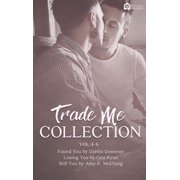 Trade Me: Volume 4-6 - eBook