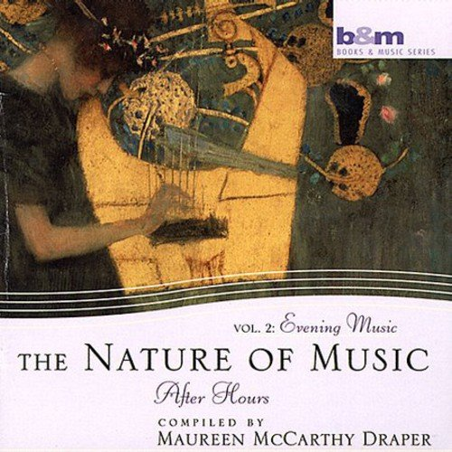 Nature of Music, Vol. 2: Evening Music After Hours