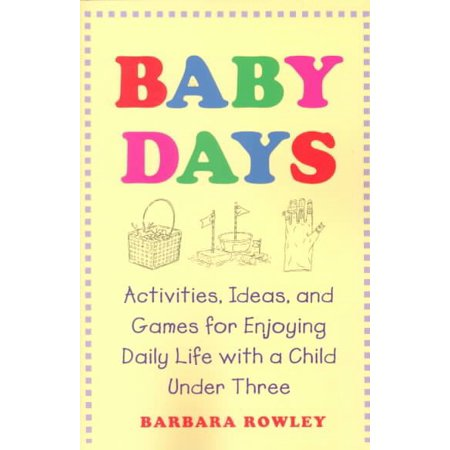 Baby Days : Activities, Ideas, and Games for Enjoying Daily Life with a Child Under Three - Activity Ideas For Halloween