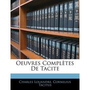 Oeuvres Completes de Tacite