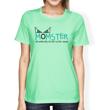 Momster Kids Don't Listen Womens Mint Tee Mom Halloween Costume