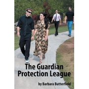The Guardian Protection League - eBook