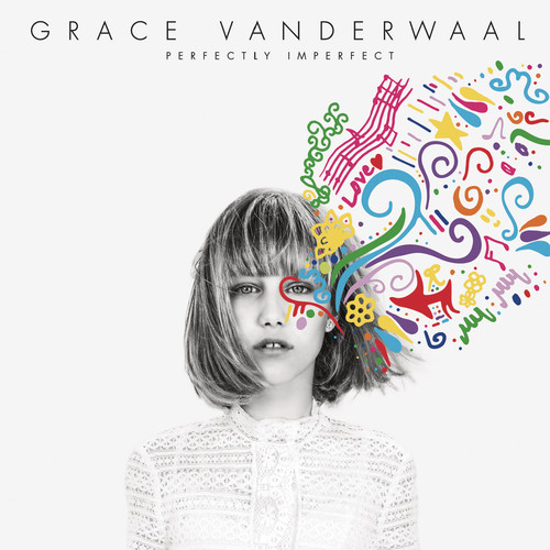 Grace Vanderwaal - Perfectly Imperfect (CD)