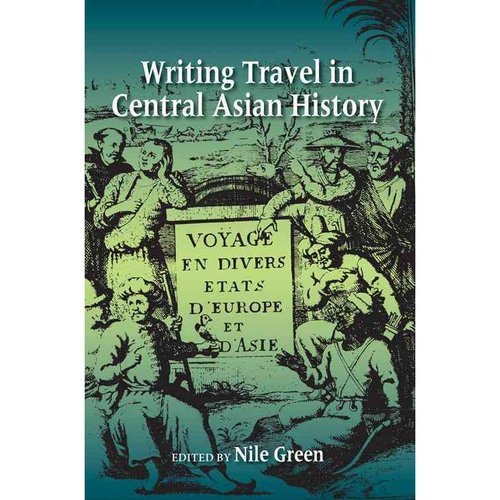 Writing Travel in Central Asian History