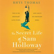 The Secret Life of Sam Holloway - Audiobook