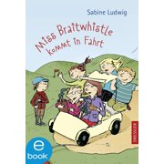 Miss Braitwhistle kommt in Fahrt - eBook