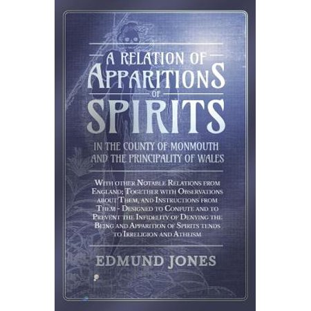 A Relation of Apparitions of Spirits in the County of Monmouth and the Principality of Wales - eBook