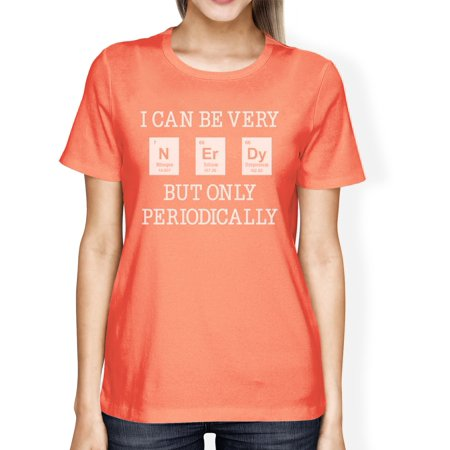 Nerdy Periodically Womens Peach Cute Nerd T-Shirt Funny School Gift (Trendy Nerd)