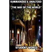 "Summarized & Analyzed ""The Way of the World"" - eBook"