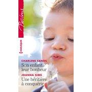 Son enfant, leur bonheur - Une hritire  conqurir - eBook