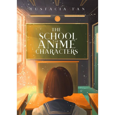 The School of Anime Characters - eBook