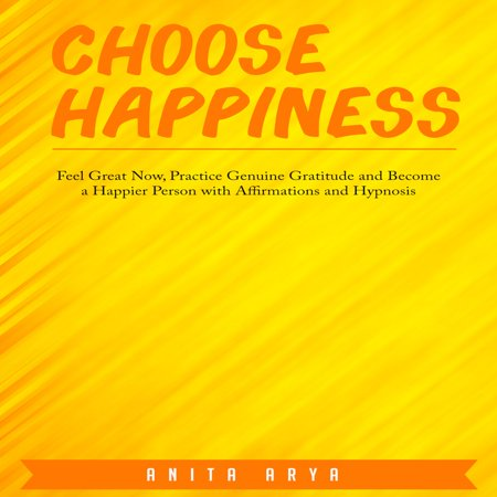 Choose Happiness: Feel Great Now, Practice Genuine Gratitude and Become a Happier Person with Affirmations and Hypnosis - Audiobook Happiness is rarely something that comes automatically to us without being in the right state of mind. In order to feel happy, we have to be grateful for where we are in the moment, instead of longing for the past or wishing for the future. You dont have to wait for happiness to arrive at your door; you can start feeling good about your life now. This program has been designed to help you commit to choosing happiness on a daily basis.This program can help you:Start feeling great nowPractice genuine gratitude for what you haveBecome a happier personThe audiobook includes affirmations for choosing happiness right now. Listen during any part of the day or evening.Stop taking for granted what you have in your life and take stock of the people and things that mean the most to you. Choosing gratitude will inevitably put you on the path to happiness.