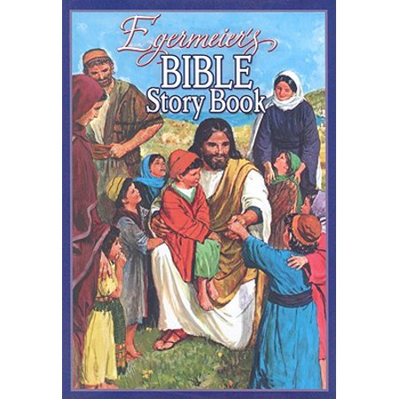 Time Bible Storybook (Egermeier's Bible Story Book)