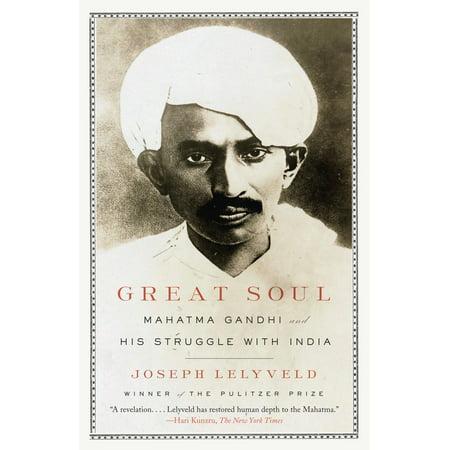 Great Soul : Mahatma Gandhi and His Struggle with (Aims Of Education According To Mahatma Gandhi)