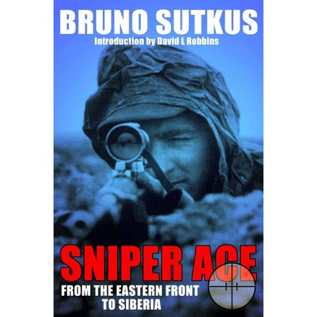Sniper Ace - eBook (Best Sniper School In The World)