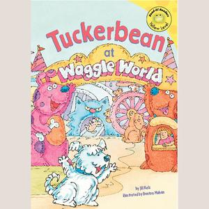 Tuckerbean at Waggle World - Audiobook
