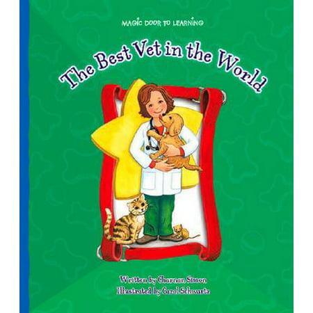 The Best Vet in the World (Magic Door to (Best Vet In The World)