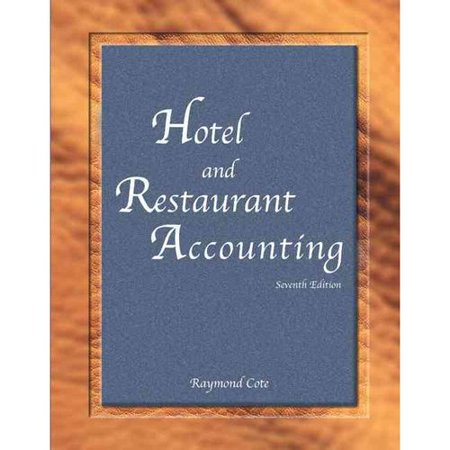 Hotel and Restaurant Accounting: Includes Final Examination Answer Sheet