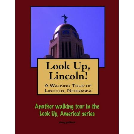 Look Up, Lincoln! A Walking Tour of Lincoln, Nebraska - eBook - Party City Lincoln Nebraska