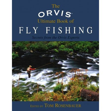 High Sierra Fly Fishing Book - Orvis Ultimate Book of Fly Fishing : Secrets from the Orvis Experts