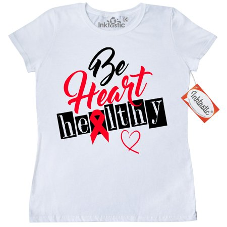 Inktastic Be Heart Healthy Womens T Shirt Disease Awareness February Diseased Month Congestive Red Ribbon Health Walk Slogan Lifestyle Clothing Apparel Tees Adult