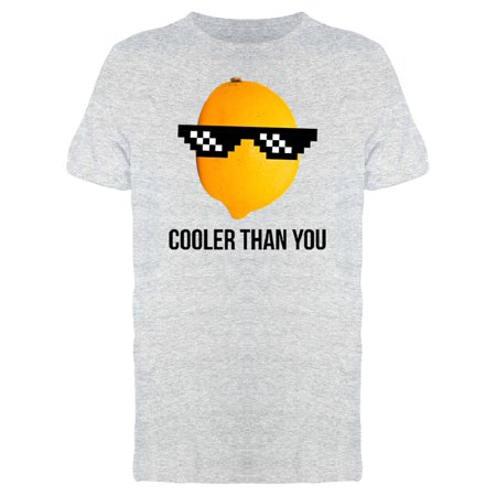 Cooler Than You Lemon Wearing Sunglasses Men's (Can You Wear Sunglasses For Solar Eclipse)