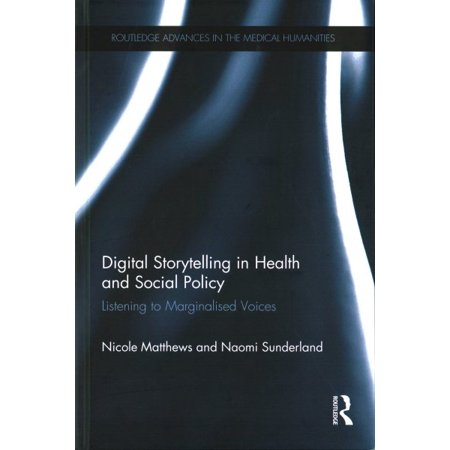 Digital Storytelling In Health And Social Policy
