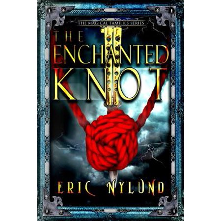 The Enchanted Knot by