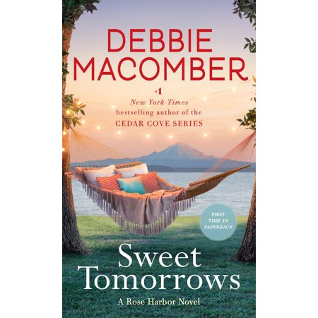 Sweet Tomorrows : A Rose Harbor Novel (A Rose For A Rose For Emily)
