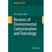 Reviews of Environmental Contamination and Toxicology Volume 239 - eBook