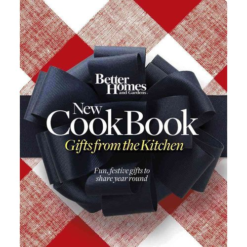 Better Homes and Gardens New Cook Book: Gifts from the Kitchen