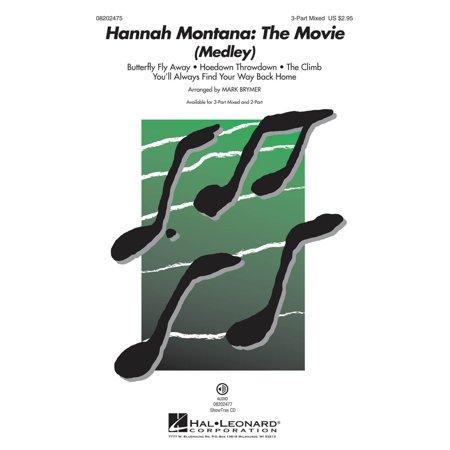 Hal Leonard Hannah Montana  The Movie  Medley  Showtrax Cd By Miley Cyrus Arranged By Mark Brymer