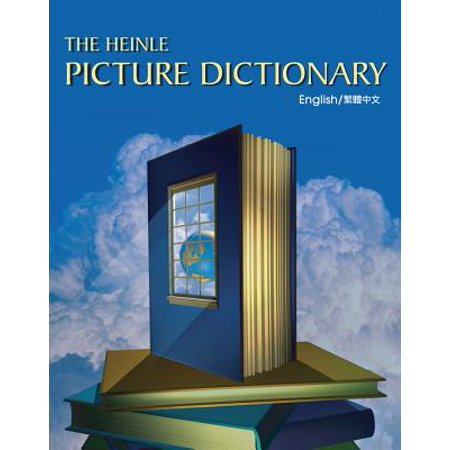 The Heinle Picture Dictionary: Chinese, Traditional