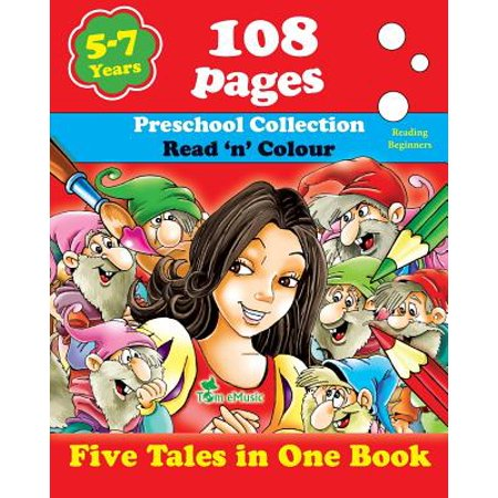 Five Tales in One Book : Read 'n' Color Your Fairy Tale - Preschool Collection - Coloring Picture Book for Beginner and Intermediate Readers (5-7 Years Old Kids) - Winter Preschool Crafts