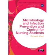 Microbiology and Infection Prevention and Control for Nursing Students - eBook