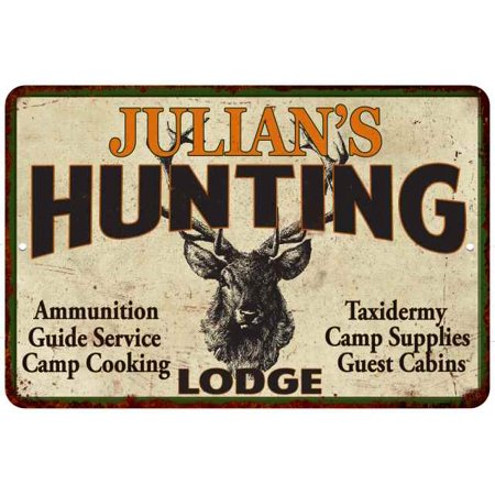 Julian S Hunting Lodge Personalized Metal Sign 8 X 12 High Gloss Metal 208120015279