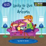 Lucky to Live in Arizona (Hardcover)