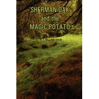 Sherman Oak and the Magic Potato