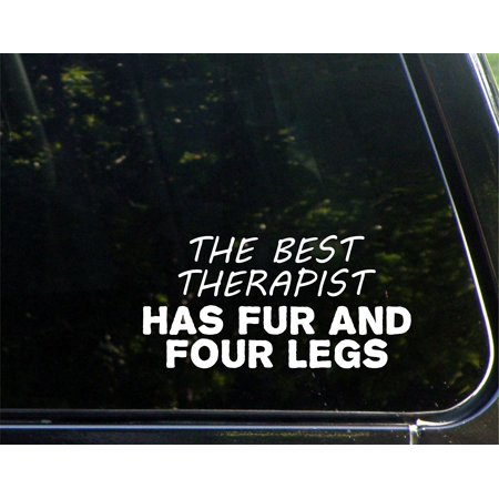 Has Four Legs (The Best Therapist Has Fur And Four Legs - 7-1/2