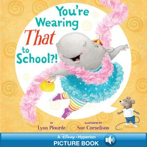 You're Wearing THAT to School?! - eBook