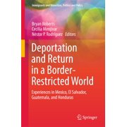 Deportation and Return in a Border-Restricted World - eBook