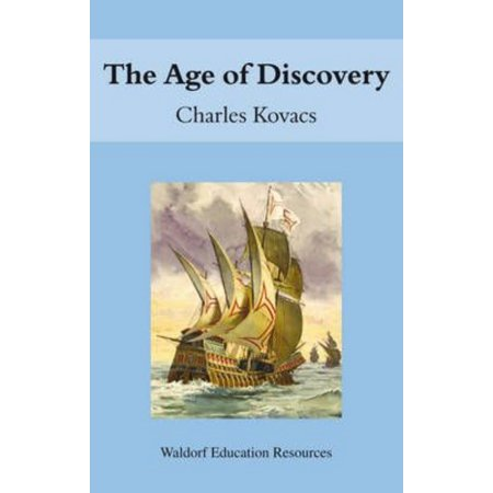 The Age Of Discovery  Waldorf Education Resources