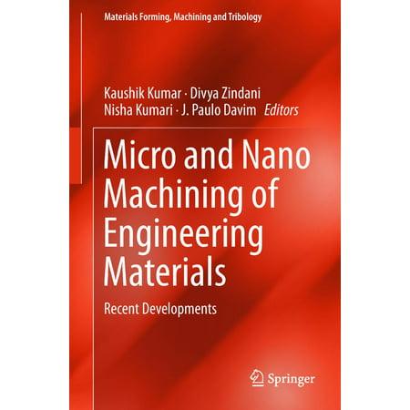 - Micro and Nano Machining of Engineering Materials - eBook