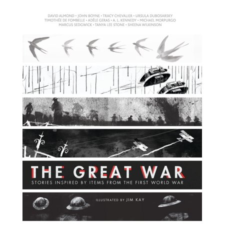 The Great War : Stories Inspired by Items from the First World