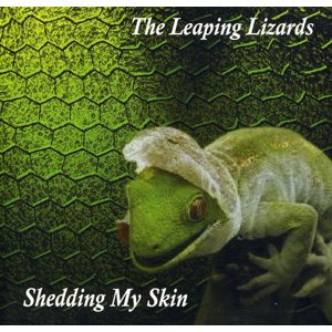 Leaping Lizards - Shedding My Skin [CD]