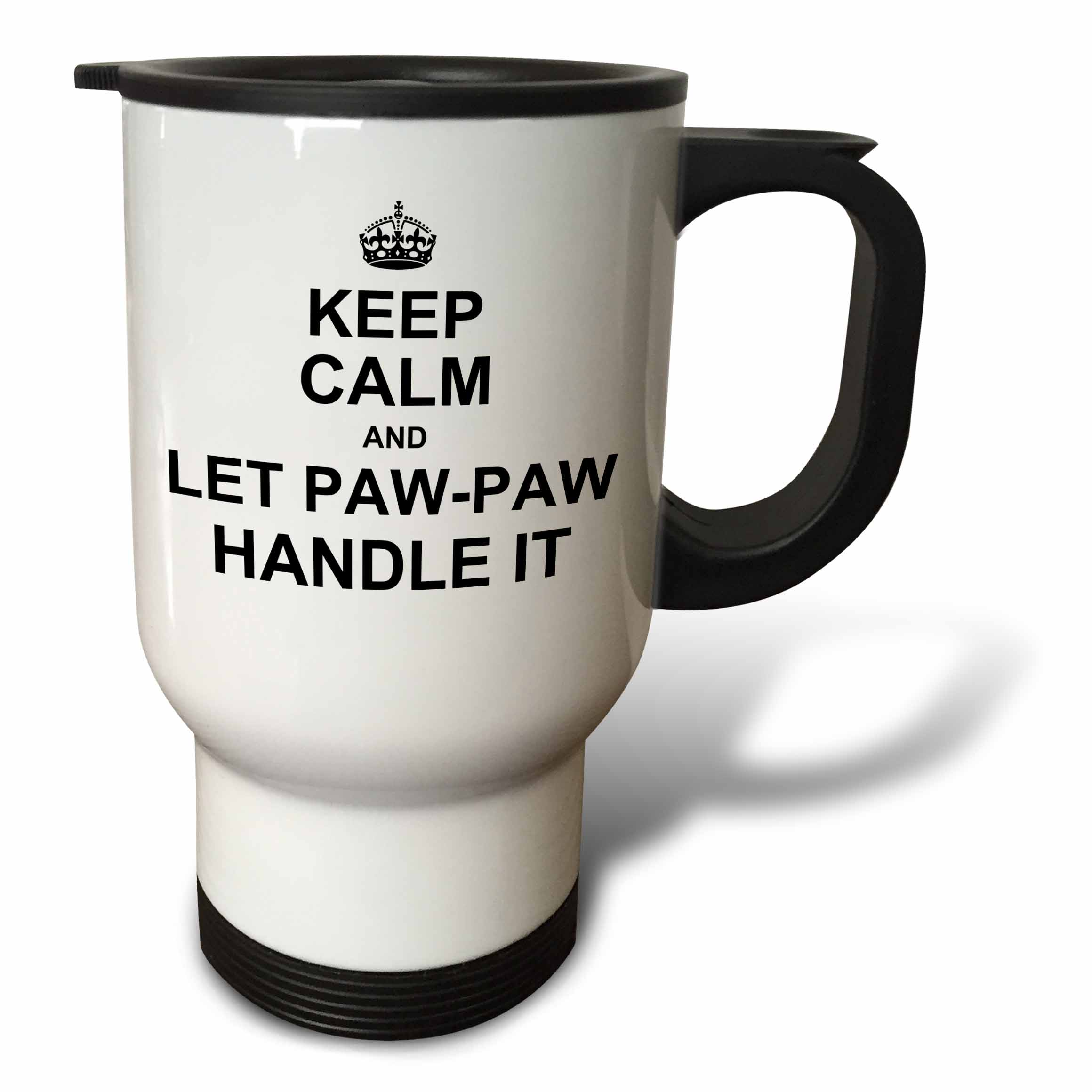 3dRose Keep Calm and let Paw Paw Handle it funny grandpa PawPaw humor gift - Travel Mug, 14-ounce, Stainless Steel