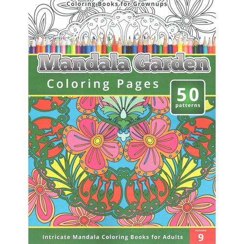Mandala Garden Coloring Pages Coloring Books For Grown Ups