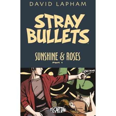 Stray Bullets: Sunshine & Roses Volume -